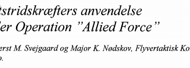 """Luftstridskræfters anvendelse under Operation ''Allied Force"""""""