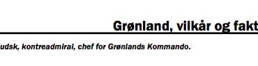 Grønland, vilkår og faktorer
