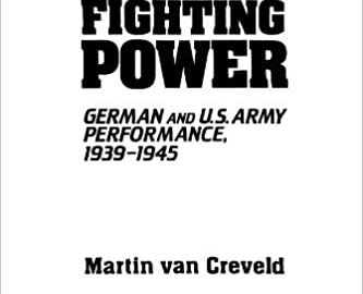 Fighting Power: German and U.S. Army Performance 1939-1945