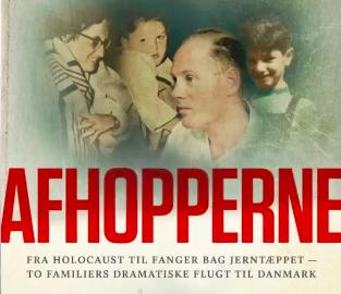 Afhopperne: Fra Holocaust til fanger bag Jerntæppet – To familiers dramatiske flugt til Danmark