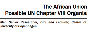 The African Union as a Possible UN Chapter VIII Organisation