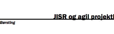 JISR og agil projektledelse