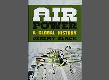Air Power - A Global History