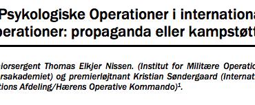 Psykologiske Operationer i internationale operationer: propaganda eller kampstøtte?