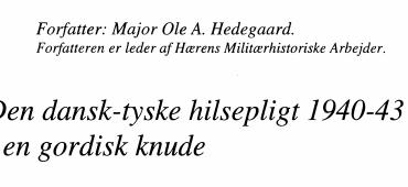 Den dansk-tyske hilsepligt 1940-43 - en gordisk knude
