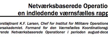 Netværksbaserede Operationer en indledende værnsfælles rapport